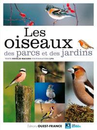 Les oiseaux des parcs et des jardins : de l'accenteur mouchet au verdier d'Europe
