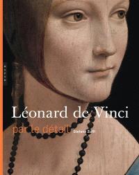 Léonard de Vinci : par le détail