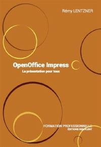 OpenOffice Impress : la présentation pour tous