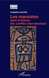 Les marxistes dans la théorie des conflits internationaux