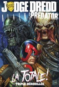 Judge Dredd, Aliens, Predator : la totale ! : triple dérouillée