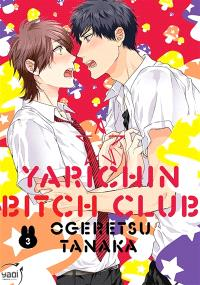 Yarichin bitch club. Volume 3