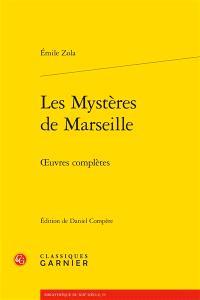 Oeuvres complètes, Les mystères de Marseille