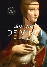 Léonard de Vinci : un artiste à (re)découvrir en 40 notices