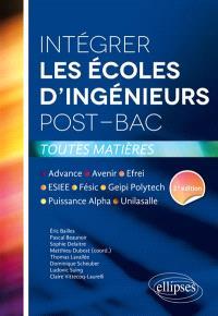 Intégrer les écoles d'ingénieurs post-bac : Advance, Avenir, Efrei, ESIEE, Fésic, Geipi Polytech, Puissance Alpha, Unilasalle