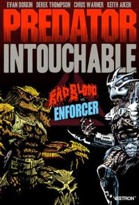 Predator intouchable. Volume 1, Badblood vs enforcer