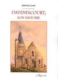 Davenescourt, son histoire