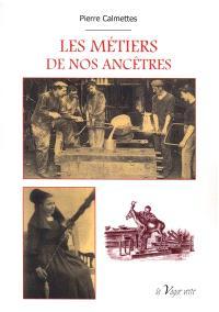 Les métiers de nos ancêtres
