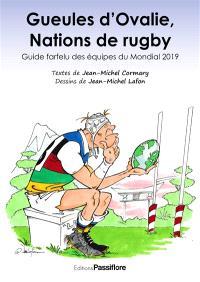 Gueules d'Ovalie, nations de rugby : guide farfelu des équipes du Mondial 2019