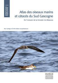 Atlas des oiseaux marins et cétacés du Sud Gascogne : de l'estuaire de la Gironde à la Bidassoa