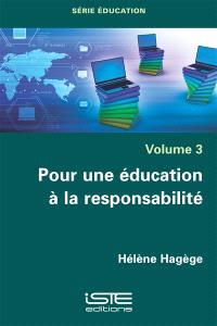 Pour une éducation à la responsabilité