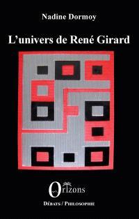 L'univers de René Girard : entretiens