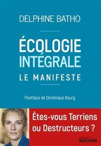 Ecologie intégrale : le manifeste