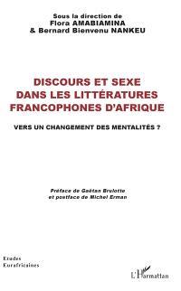 Discours et sexe dans les littératures francophones d'Afrique : vers un changement des mentalités ?