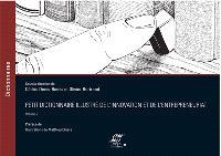 Petit dictionnaire illustré de l'innovation et de l'entrepreneuriat. Volume 2