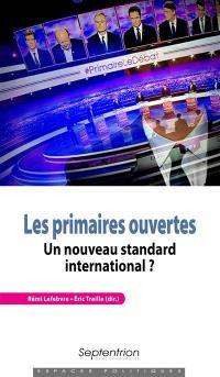 Les primaires ouvertes : un nouveau standard international ?