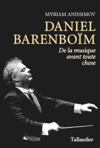Daniel Barenboïm : de la musique avant toute chose