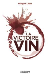 La victoire du vin