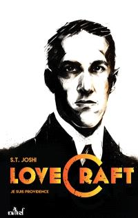 Lovecraft : je suis Providence. Volume 1