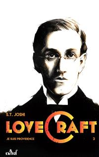 Lovecraft : je suis Providence. Volume 2