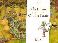 A la ferme = On the farm