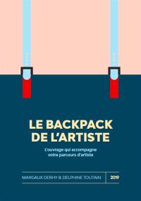 Le backpack de l'artiste : l'ouvrage qui accompagne votre parcours d'artiste