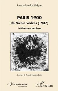 Paris 1900 de Nicole Vedrès (1947) : kaléidoscope des jours