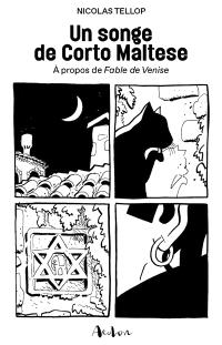 Un songe de Corto Maltese : à propos de Fable de Venise