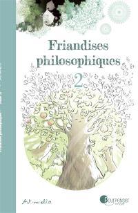 Friandises philosophiques. Volume 2