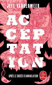 La trilogie du rempart sud. Volume 3, Acceptation