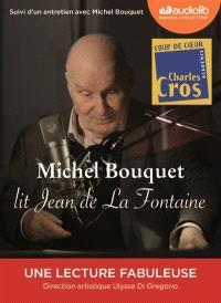 Michel Bouquet lit Jean de La Fontaine : suivi d'un entretien avec Michel Bouquet