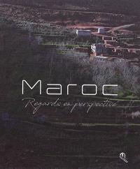 Maroc : regards en perspective