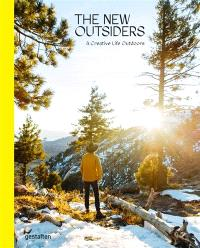 The new outsiders : a creative life outdoors
