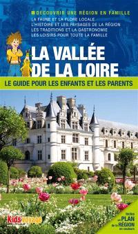 En route pour la vallée de la Loire ! : et les châteaux