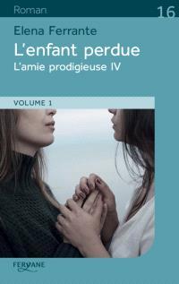 L'amie prodigieuse. Volume 4, L'enfant perdue
