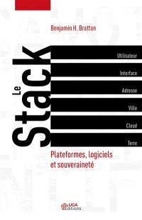 Le stack : plateformes, logiciel et souveraineté
