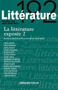 Littérature. n° 192, La littérature exposée (2)