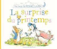Un conte de Pierre Lapin, La surprise du printemps