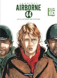 Airborne 44. Volume 1, Là où tombent les hommes (48 h BD 2019)