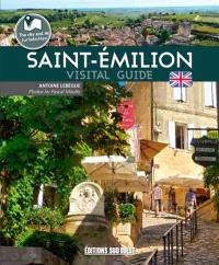 Saint-Emilion : visitors' guide