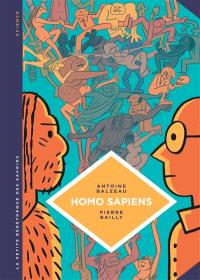 Homo sapiens : histoire(s) de notre humanité
