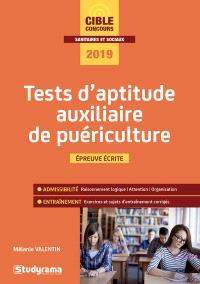 Tests d'aptitude auxiliaire de puériculture : épreuve écrite, 2019