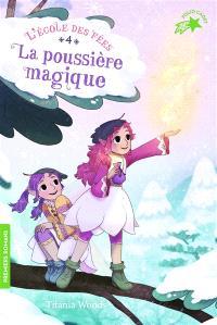 L'école des fées. Volume 4, La poussière magique