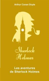 Sherlock Holmes. Volume 2, Les aventures de Sherlock Holmes
