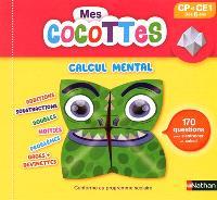 Mes cocottes, calcul mental CP et CE1 : dès 6 ans