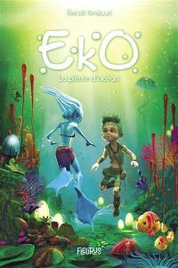 Eko. Volume 1, La pierre d'océan