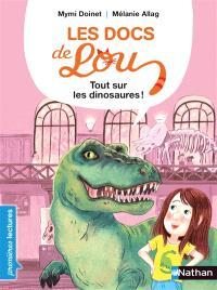 Les docs de Lou, Tout sur les dinosaures !
