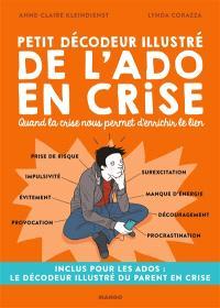 Petit décodeur illustré de l'ado en crise : quand la crise nous permet d'enrichir le lien