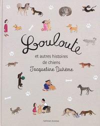Louloute : et autres histoires de chiens