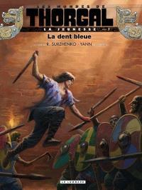 Les mondes de Thorgal, La jeunesse de Thorgal. Volume 7, La dent bleue